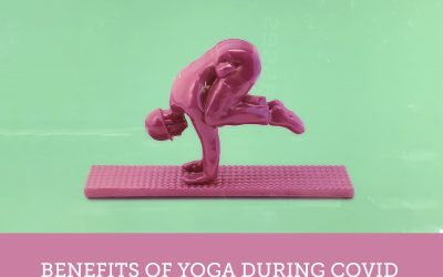 Why practice yoga during COVID?